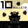 10 Bullets